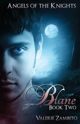 Angels of the Knights: Blane