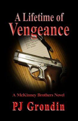 A Lifetime of Vengeance