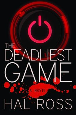 The Deadliest Game: A Novel