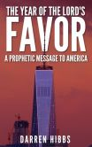 Book Cover Image. Title: The Year of the Lord's Favor?, Author: Darren Hibbs