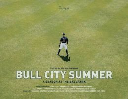 Bull City Summer: A Season at the Ballpark