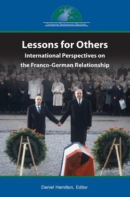 Lessons for Others?: International Perspectives on the Franco-German Relationship