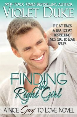 Finding the Right Girl: (A Nice Guy to Love Spin-Off)