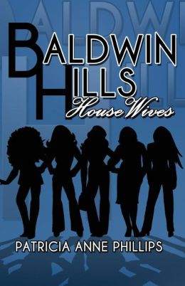 Baldwin Hills House Wives