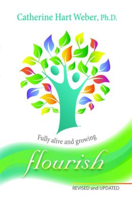 Flourish: Fully Alive and Growing