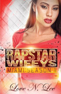 Rap Star Wifeys Miami: Season 1