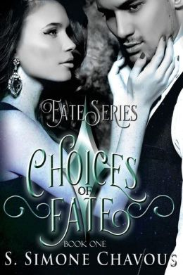 Choices of Fate