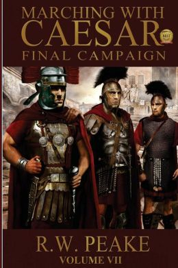 Marching with Caesar: Final Campaign