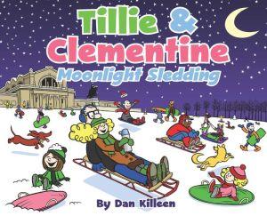 Tillie & Clementine: Moonlight Sledding