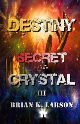 Secret of the Crystal III - Destiny