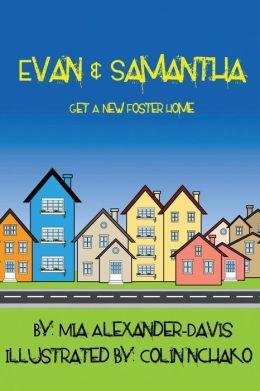 Evan & Samantha Get A New Foster Home