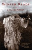 Book Cover Image. Title: Winter Ready:  Poems, Author: Leland Kinsey