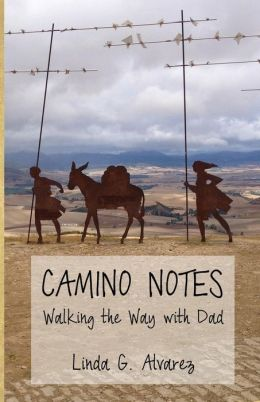 Camino Notes: Walking the Way with Dad