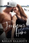Book Cover Image. Title: The Journey Home, Author: Kelly Elliott