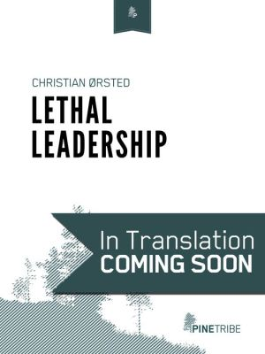 Lethal Leadership