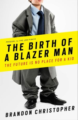 The Birth of a Blazer Man: The Future is No Place for a Kid