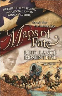 Maps of Fate: (Threads West, An American Saga Book 2)