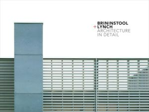 Brininstool + Lynch: Architecture in Detail