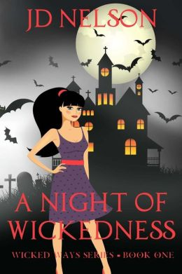 A Night of Wickedness: An Erotic Paranormal Romance