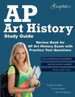 AP Art History Study Guide: Review Book for AP Art History Exam with Practice Test Questions