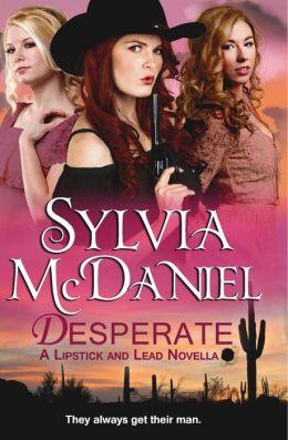 Desperate: A Novella