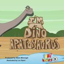 I'm a Dino - Apatasaurus