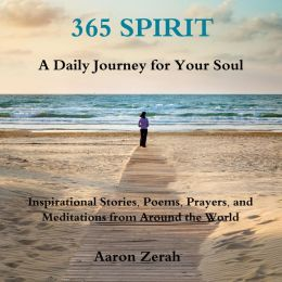 365 Spirit: A Daily Journey for Your Soul