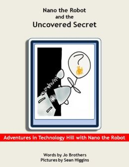 Nano the Robot and the Uncovered Secret