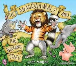 The Anagranimals and the Wishing Tree (PagePerfect NOOK Book)