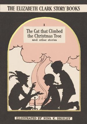 The Cat that Climbed the Christmas Tree: And Other Stories