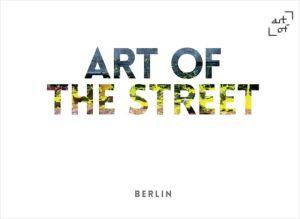 Art of the Street: Berlin