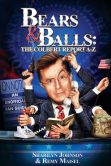 Book Cover Image. Title: Bears & Balls:  The Colbert Report A-Z (An Unofficial Fan Guide), Author: Sharilyn Johnson