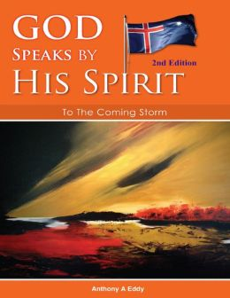God Speaks by His Spirit - To the Coming Storm