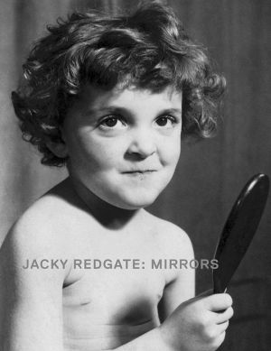Jacky Redgate: Mirrors