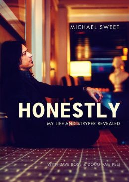 Honestly: My Life and Stryper Revealed