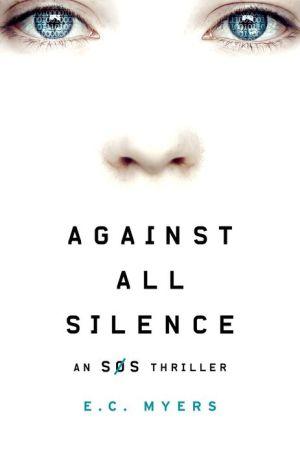 Against All Silence