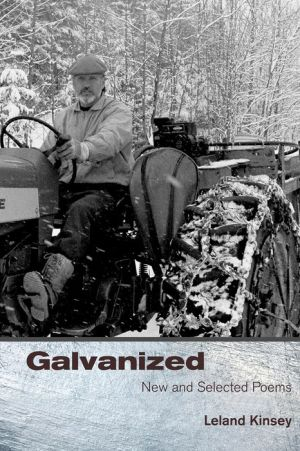 Galvanized: New And Selected Poems