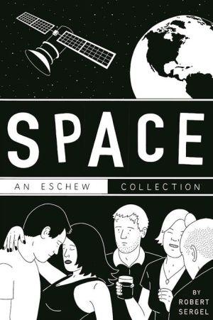 SPACE: AN ESCHEW COLLECTION