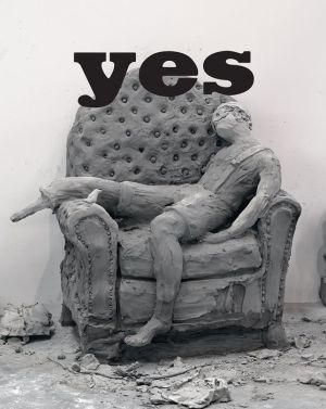 Urs Fischer: Yes