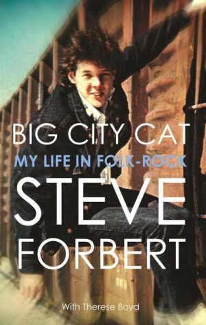 Big City Cat: My Life in Folk-Rock