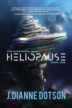 Heliopause: The Questrison Saga: Book One