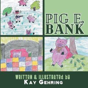 Pig E. Bank