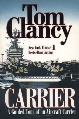 Carrier: A Guided Tour of an Aircraft Carrier
