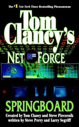 Tom Clancy's Net Force #9: Springboard