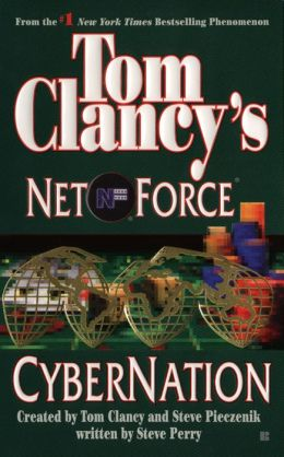 Tom Clancy's Net Force #6: CyberNation
