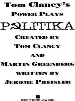 Tom Clancy's Power Plays #1: Politika