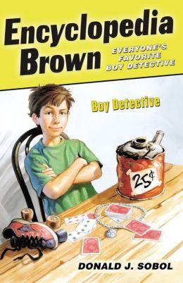 Encyclopedia Brown, Boy Detective (Encyclopedia Brown Series #1)