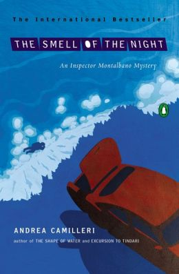 The Smell of the Night (Inspector Montalbano Series #6)