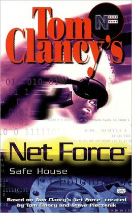 Tom Clancy's Net Force Explorers #10: Safe House