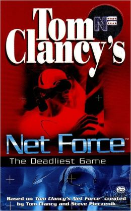 Tom Clancy's Net Force Explorers #2: The Deadliest Game